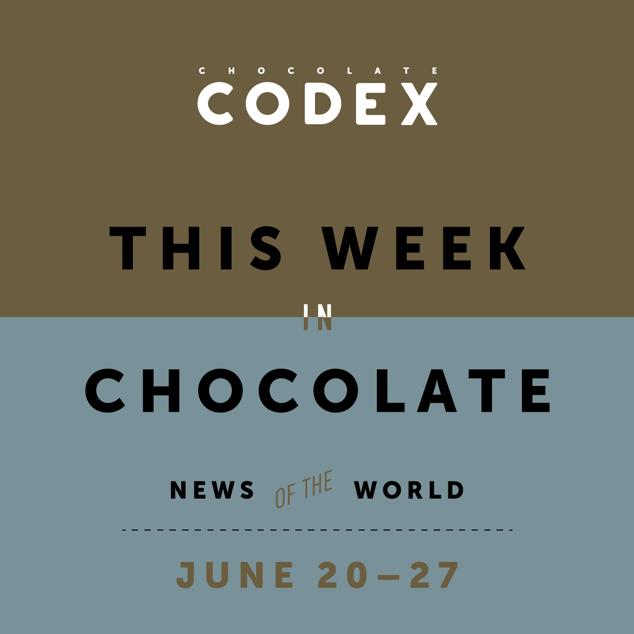 Chocolate_Codex_This_Week_in_Chocolate_Week_26