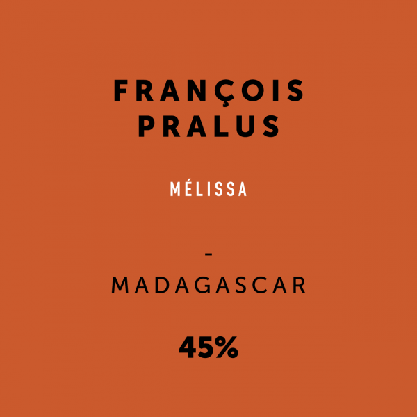 ChocolateCodex_Pralus_Melissa_Madagascar_45%