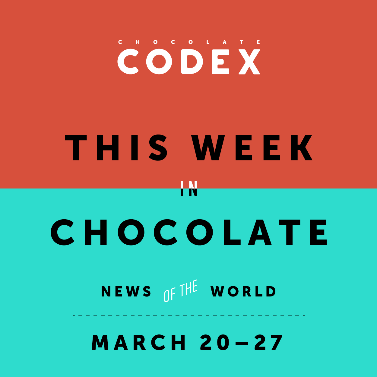ChocolateCodex_ThisWeek_Chocolate_News_2016_13