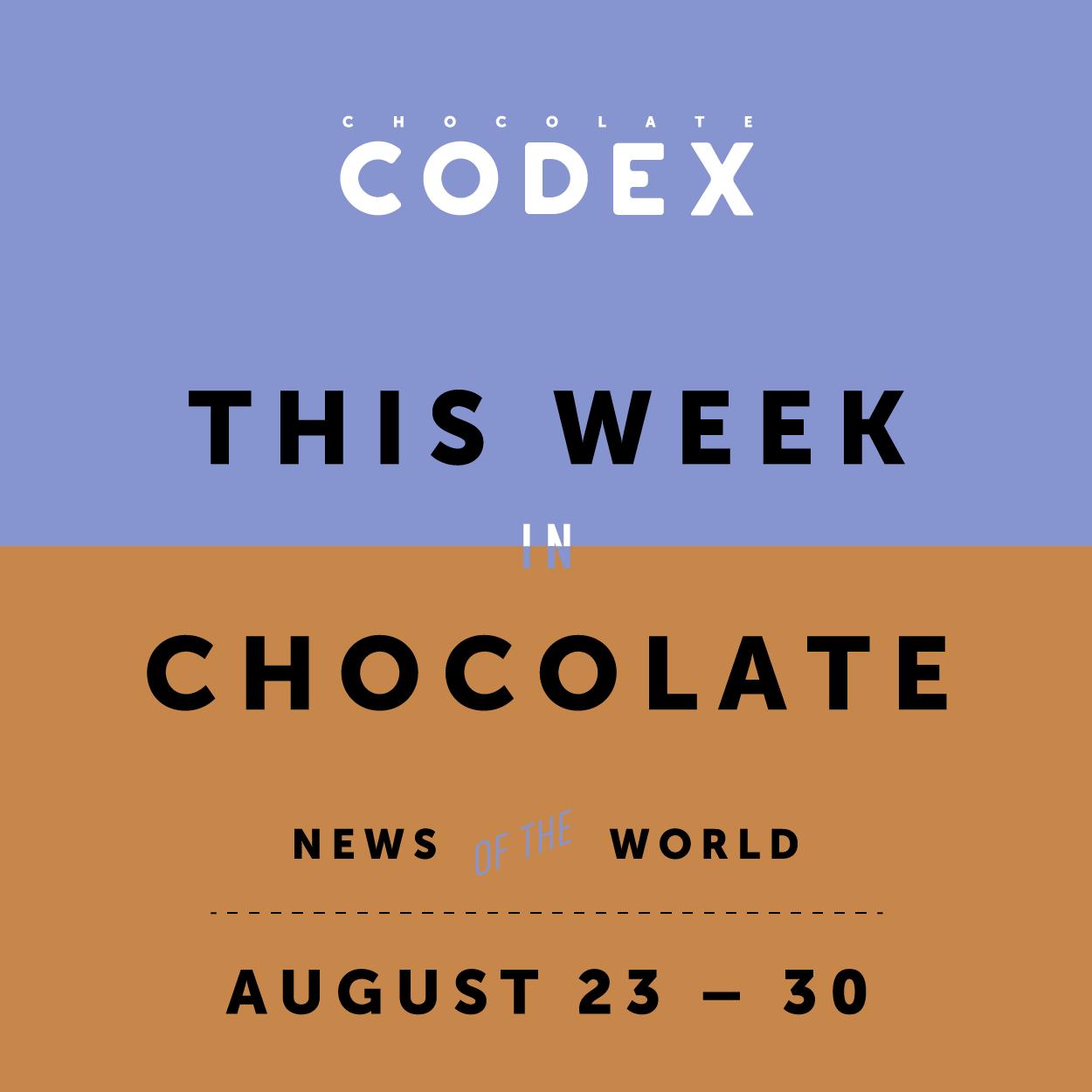 ChocolateCodex_ThisWeek_Chocolate_News_Week35-01