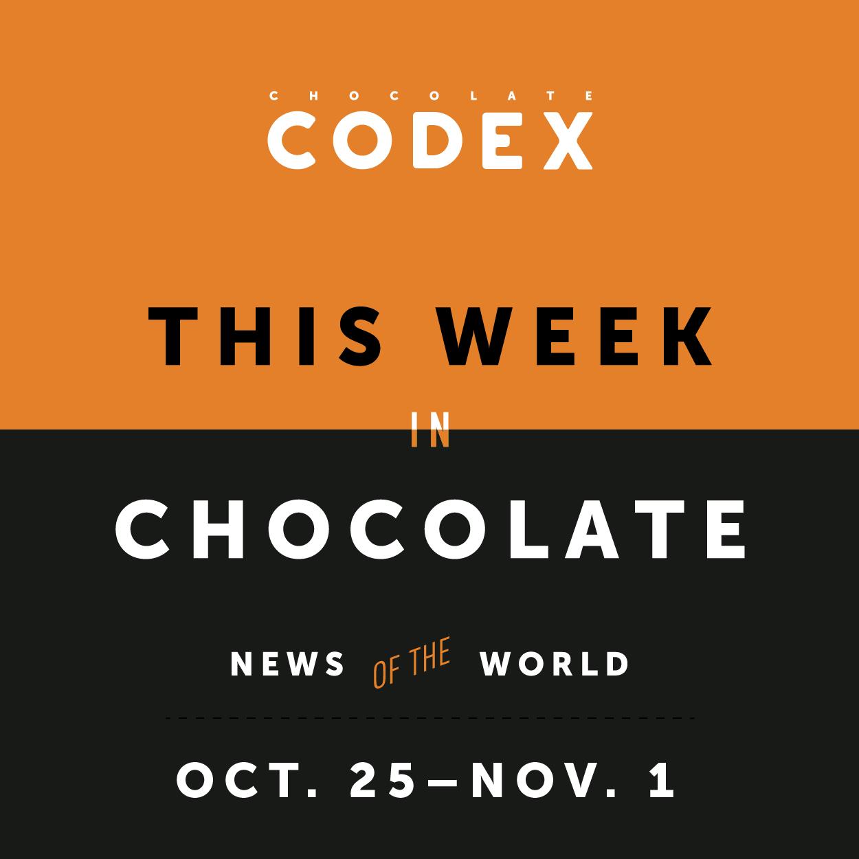 ChocolateCodex_ThisWeek_Chocolate_News_Week44